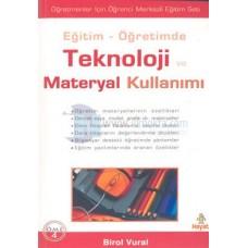 Eğitim Öğretimde Teknoloji ve Materyal Kullanım-ıBirol Vural