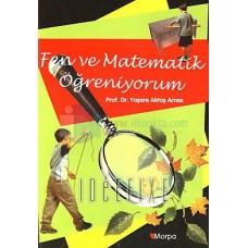 Fen ve Matematik Öğreniyorum -Yaşare Aktaş Arnas