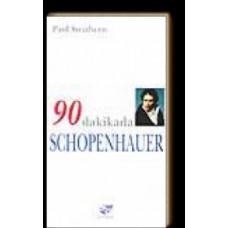 90 Dakikada Schopenhauer-Paul Strathern