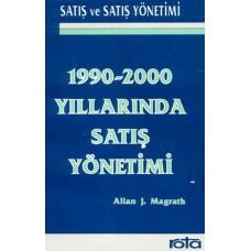 1990-2000 Yıllarında Satış Yönetimi-Allan J. Magrath