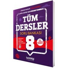 8. SINIF TÜM DERSLER Soru Bankası